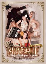 Lady Bunnies Burlesque live vol.3  ~Holy Burlesque Night~
