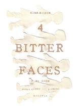 4 BITTER FACES