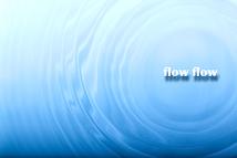 【公演中止】 flow flow