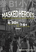 MASKED HEROES