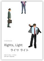 Rights, Light ライツ ライト