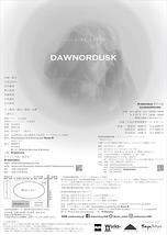DAWNORDUSK【沖縄公演中止】