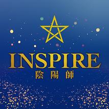 INSPIRE 陰陽師