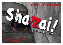 Shazai !