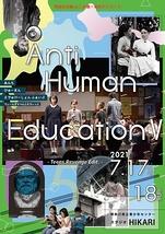 Anti Human EducationV ~Teens Revenge Edit.~