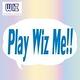 Play Wiz Me!!第2弾