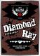 Diamond Ray【ご来場ありがとうございました!】