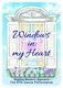 Windows in my heart
