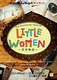 LITTLE WOMEN ~若草物語~