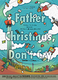 Father Christmas, Don't Cry ~2008 下北Ver.~
