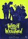 WATCH THE WATCHMEN(we put on masks)