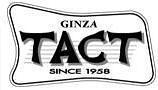 GINZA TACT