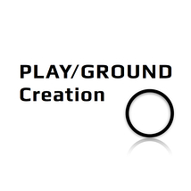 PLAY/GROUND Creation
