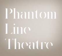 Phantom Line Theatre