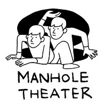 Manhole Theater