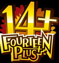 FOURTEEN PLUS 14+