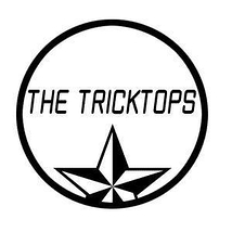 THE TRICKTOPS