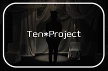 Ten*Project