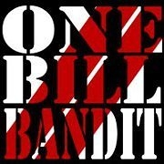 One Bill Bandit
