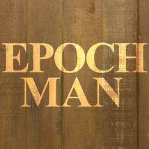 EPOCH MAN〈エポックマン〉