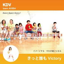 KDV team AKIBA 1st SINGLE 『きっと誰もVictory』