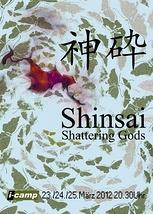 神砕 Shinsai – Shattering Gods