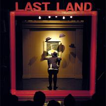 7th stage 『暗闇レストラン-The LAST LAND -』